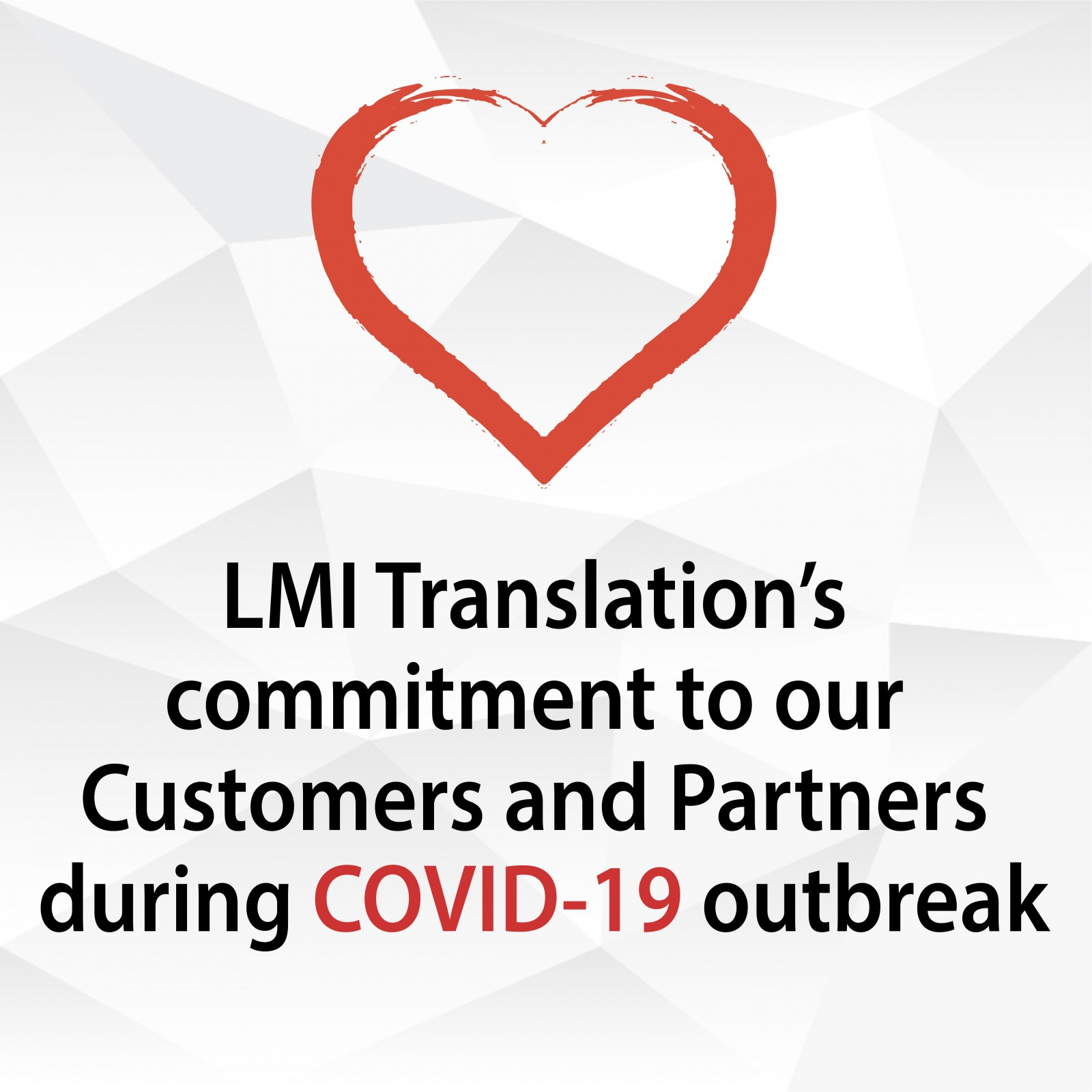 LMI Translation's commitment to Clients and Partners